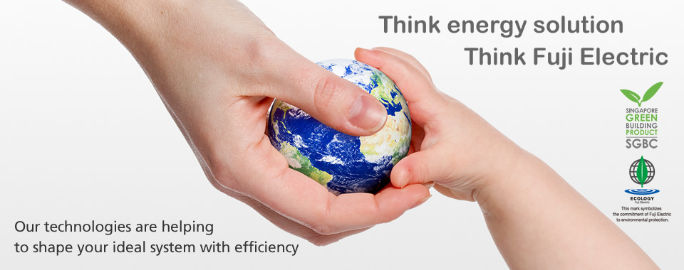 Think energy solution.Think Fuji Electric