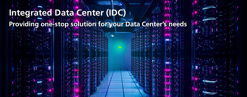 Integrated Data Center(IDC)